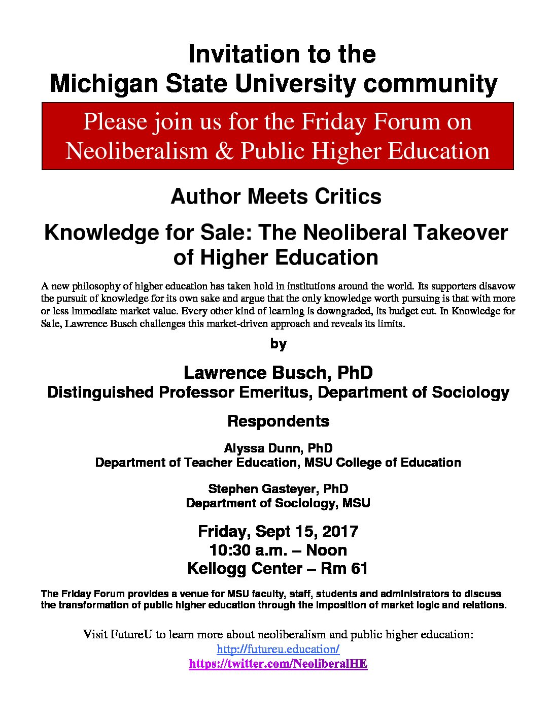 "FRIDAY FORUM: ""Knowledge For Sale, The Neoliberal Takeover"
